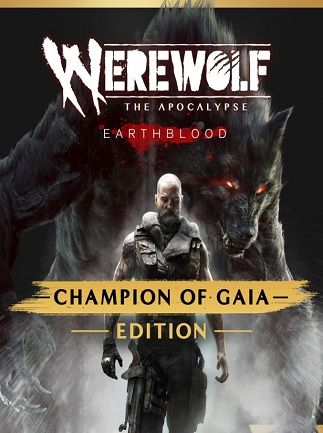 Werewolf: The Apocalypse — Earthblood | Champion of Gaia
