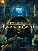 Forgotten Places: Regained Castle