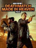 Max Payne 3: Deathmatch Made In Heaven Pack