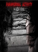 Paranormal Activity: The Lost Soul VR
