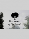 The Secrets of The Forest